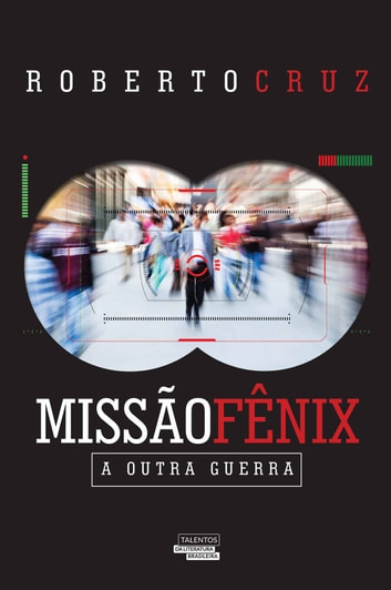 Missão fênix ebook by Roberto Cruz