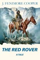 The Red Rover ebook by Cooper, James