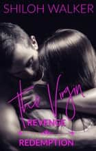 The Virgin - Revenge & Redemption ebook by