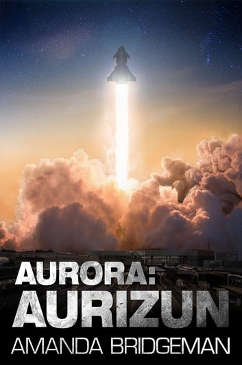 Aurora: Aurizun (Aurora 7) ebook by Amanda Bridgeman