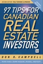 97 Tips for Canadian Real Estate Investors 2.0 eBook by Don R. Campbell, Peter Kinch, Barry McGuire,...