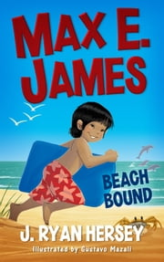 Max E. James: Beach Bound ebook by J. Ryan Hersey