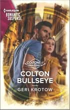 Colton Bullseye ebook by Geri Krotow