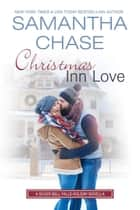 Christmas Inn Love - Silver Bell Falls ebook by