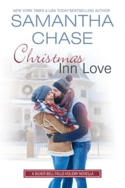Christmas Inn Love - Silver Bell Falls ebook by Samantha Chase