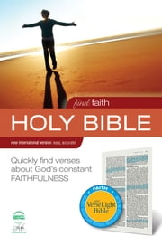 Find Faith: NIV VerseLight Bible: Quickly Find Verses about God's Constant Faithfulness ebook by Various Authors