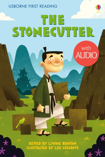 The Stonecutter: Usborne First Reading: Level Two ebook by Lynne Benton