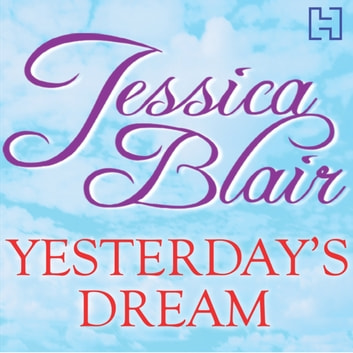 Yesterday's Dreams audiobook by Jessica Blair