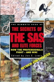 The Mammoth Book of Secrets of the SAS & Elite Forces ebook by Jon E. Lewis