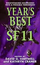 Year's Best SF 11 ebook by David G. Hartwell,Kathryn Cramer