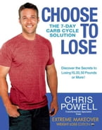 Choose to Lose, The 7-Day Carb Cycle Solution