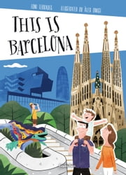 This is Barcelona ebook by Toni Terrades,David Nel·lo