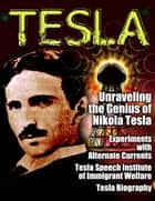 TESLA - Unsung Hero of Science ebook by various,Nikola Tesla