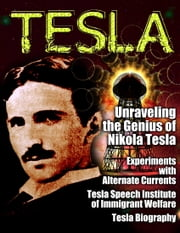 TESLA - Unsung Hero of Science ebook by various, Nikola Tesla