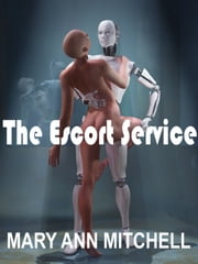 The Escort Service ebook by Mary Ann Mitchell