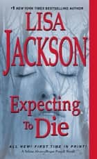 Ebook Expecting to Die di Lisa Jackson