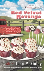 Red Velvet Revenge ebook by Jenn McKinlay