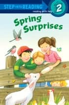 Spring Surprises ebook by Anna Jane Hays,Hala Swearingen Wittwer