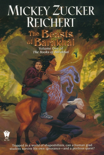 The Beasts of Barakhai ebook by Mickey Zucker Reichert