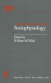 Sociophysiology ebook by