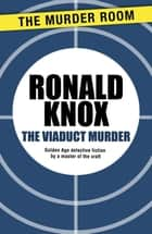 The Viaduct Murder ebook by