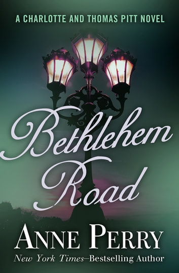 Bethlehem Road ebook by Anne Perry