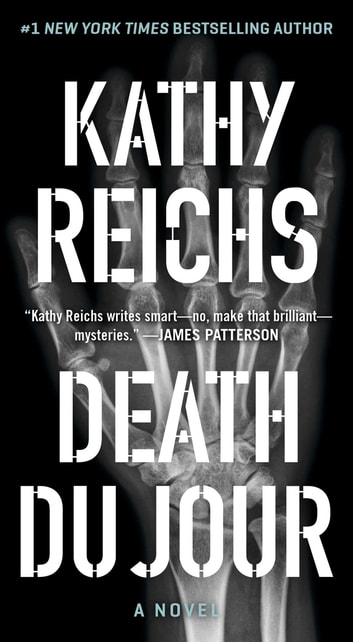 Death Du Jour - A Novel e-bog by Kathy Reichs