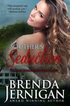 Southern Seduction ebook by Brenda Jernigan