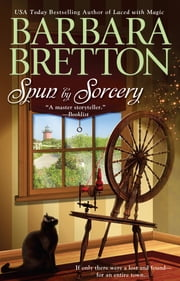 Spun By Sorcery ebook by Barbara Bretton