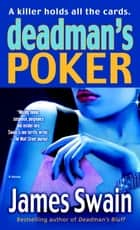 Deadman's Poker ebook by James Swain