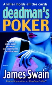 Deadman's Poker - A Novel ebook by James Swain