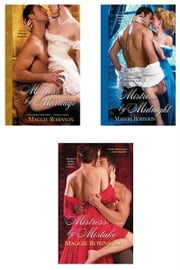 Maggie Robinson Bundle: Mistress by Marriage, Mistress by Midnight, & Mistress by Mistake ebook by Maggie Robinson