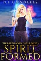 Spirit Formed ebook by