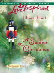 A Soldier For Christmas ebook by Jillian Hart