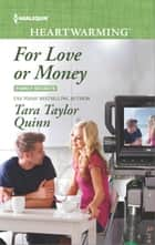 For Love or Money ebook by Tara Taylor Quinn
