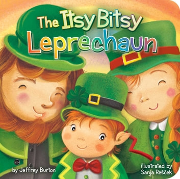 The Itsy Bitsy Leprechaun ebook by Jeffrey Burton