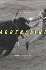 Adrenaline ebook by Brian B. Hoffman
