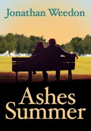 Ashes Summer ebook by Jonathan Weedon