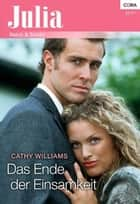 Das Ende der Einsamkeit ebook by CATHY WILLIAMS