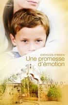 Une promesse d'émotion ebook by Kathleen O'Brien