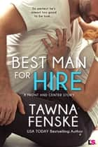 Best Man for Hire ebook by