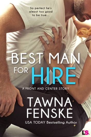 Best Man for Hire ebook by Tawna Fenske