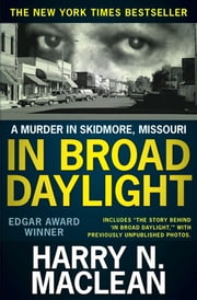 In Broad Daylight ebook by Harry N. MacLean