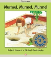 Murmel, Murmel, Murmel - Read-Aloud Edition ebook by Robert Munsch