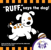 Ruff Says the Dog! Read Along ebook by Kim Mitzo Thompson,Karen Mitzo Hilderbrand,Jackie Binder