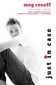 Just In Case ebook by Meg Rosoff