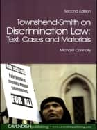 Townshend-Smith on Discrimination Law ebook by Michael Connolly