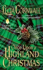 Once Upon a Highland Christmas ebook by