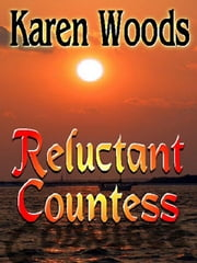 Reluctant Countess ebook by Woods, Karen
