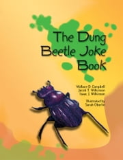 The Dung Beetle Joke Book ebook by Dr. Wallace D. Campbell